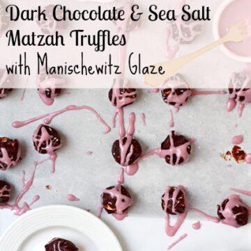 Dark Chocolate Sea Salt Matzo Truffles with Manischewitz Glaze