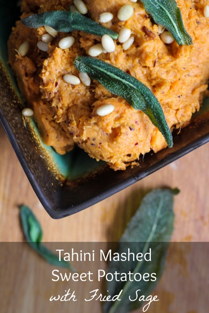 Tahini Mashed Sweet Potatoes with Fried Sage