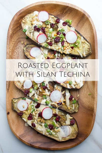 Roasted Eggplant with Silan Techina