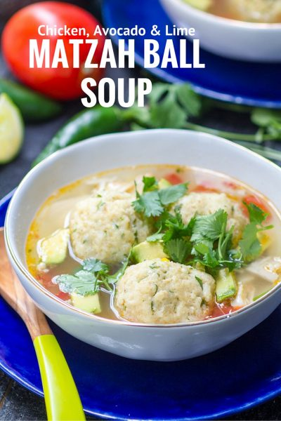 Chicken Lime And Avocado Matzah Ball Soup What Jew Wanna Eat