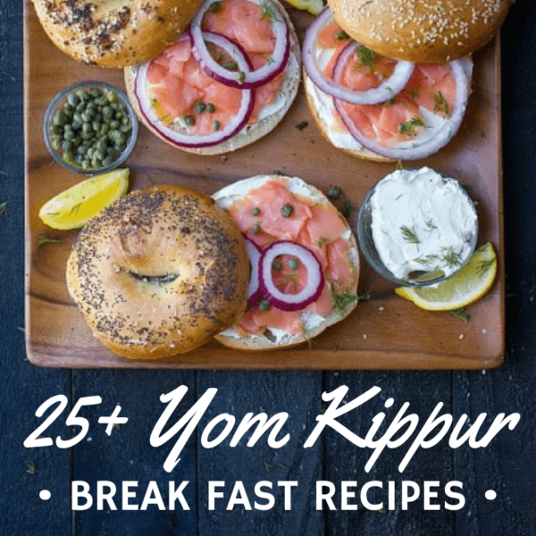Yom Kippur Break Fast Recipes