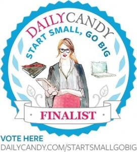 Daily Candy's Start Small, Go Big Contest: WJWE is a Finalist!