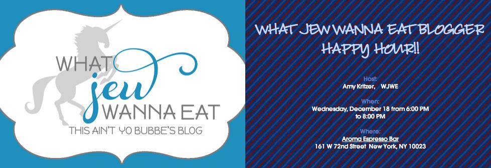 What Jew Wanna Eat New York City Happy Hour