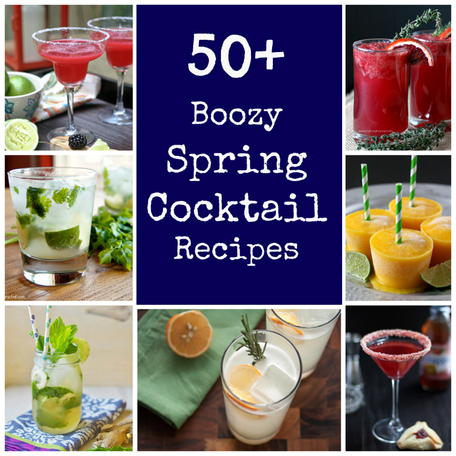 50+ Boozy Spring Cocktails